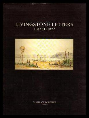 9780909079260: Livingstone letters, 1843 to 1872: David Livingstone correspondence in the Brenthurst Library, Johannesburg (Brenthurst second series)