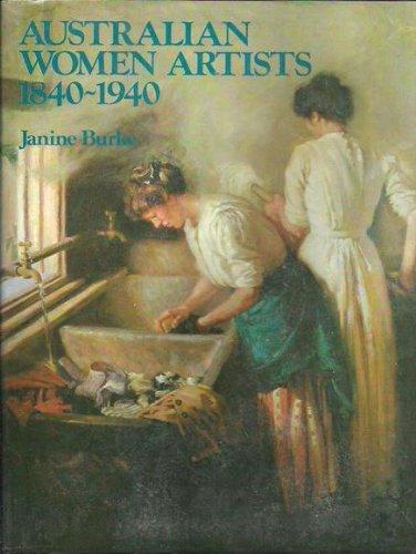 Australian Women Artists, 1840-1940: Burke, Janine