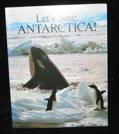 9780909104450: Let's save Antarctica!