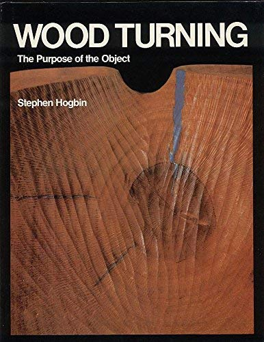 9780909134143: Woodturning: The Purpose of the Object