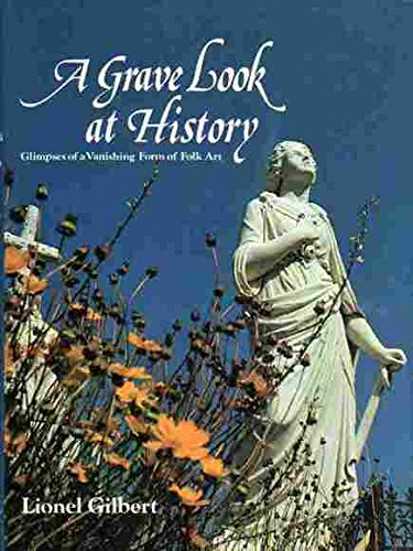 A Grave Look at History: Lionel Gilbert