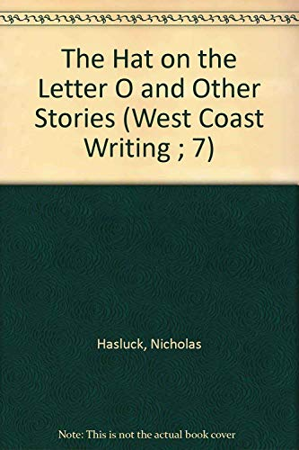The Hat on the Letter O and Other Stories: Hasluck, Nicholas