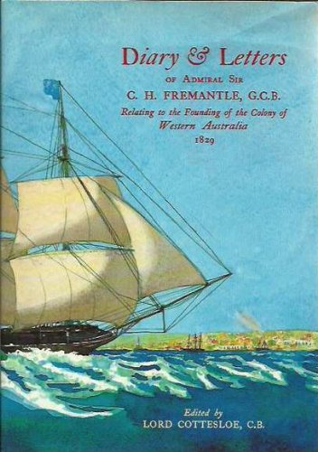 DIARY AND LETTERS OF ADMIRAL SIR C: LORD COTTESLOE