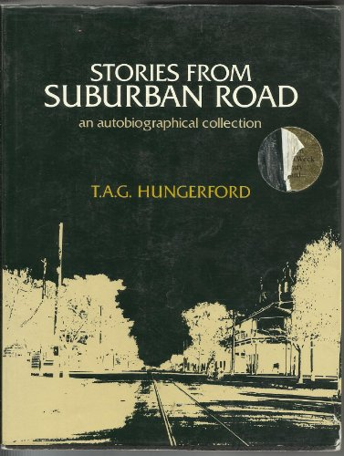9780909144715: STORIES FROM SUBURBAN ROAD: Growing Up in Australia: An Autobiographical Collection 1920 - 1939