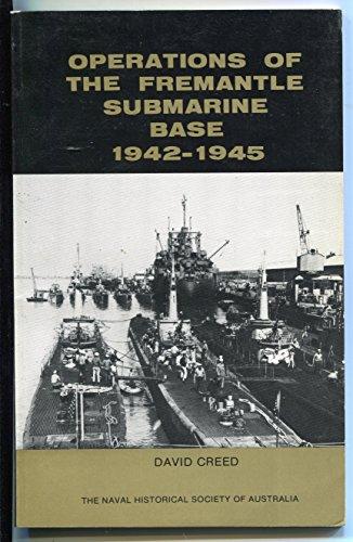 9780909153090: Operations of the Fremantle Submarine Base 1942-1945