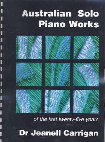 9780909168582: Australian Solo Piano Works: Of the Last Twenty-Five Years