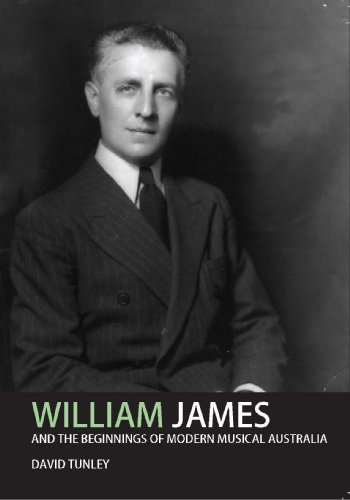 William James and the beginnings of modern musical Australia: David Tunley
