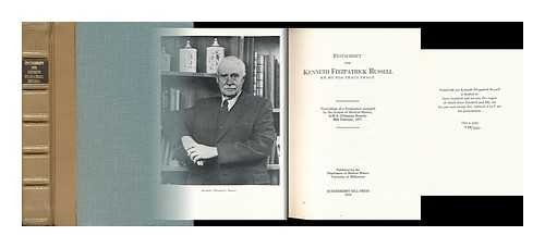 Festschrift for Kenneth Fitzpatrick Russell M.B. M.S.: Ford, Edward; Russell,