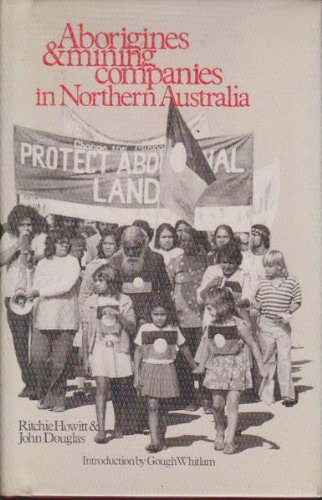 9780909188719: Aborigines and Mining Companies in Northern Australia