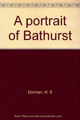 A Portrait of Bathurst