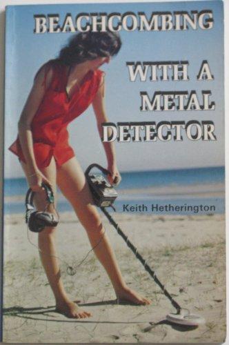 9780909223069: Beachcombing with a Metal Detector