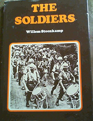 The soldiers (0909238340) by Willem Steenkamp