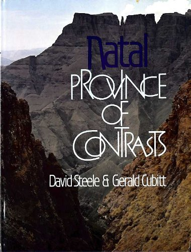 Natal: Province of Contrasts: David Steele, Gerald