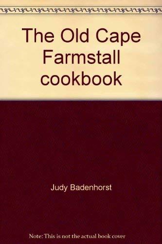 The Old Cape Farmstall cookbook: Judy Badenhorst
