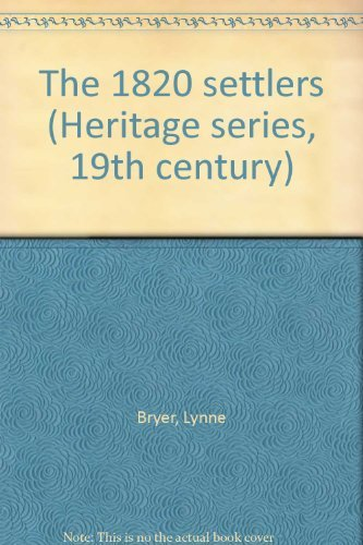 9780909238872: The 1820 settlers (Heritage series, 19th century)