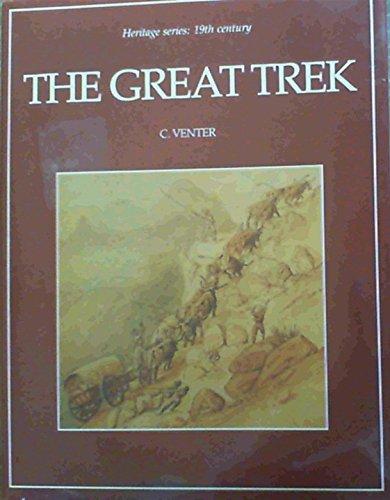 The Great Trek: Venter, C