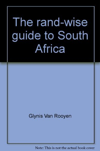 The rand-wise guide to South Africa: Glynis Van Rooyen