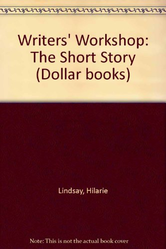 9780909245283: Writers' Workshop: The Short Story Bk. 1 (Dollar books)