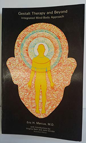 9780909257217: Gestalt therapy and beyond: An integrated mind-body approach