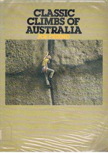 Classic Climbs of Australia: Friend, J.