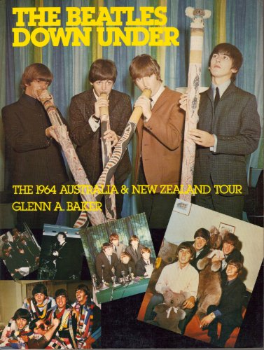 The Beatles Down Under: The 1964 Australia & New Zealand Tour