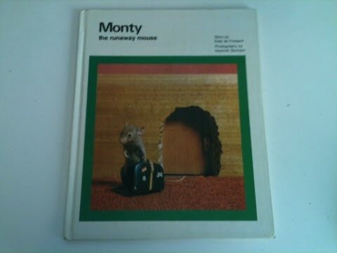 9780909404178: MONTY THE RUNAWAY MOUSE