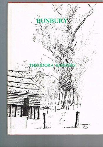 9780909434076: Bunbury: Some early history (Roebuck Society publication)