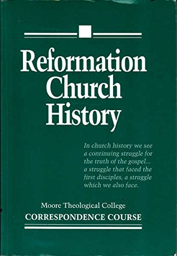 Reformation Church History Correspondence Course: DOYLE (REV. DR.