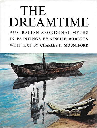 9780909486242: The Dreamtime, Australian Aboriginal Myths
