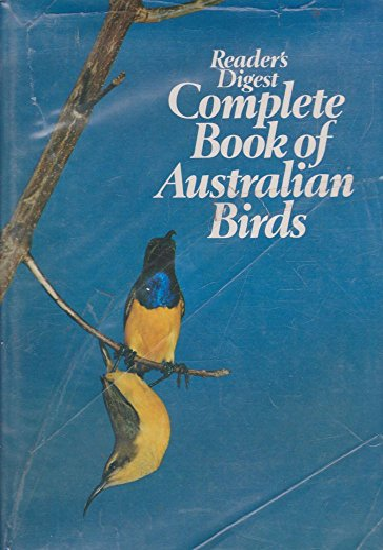 Reader's Digest Complete Book of Australian Birds: Frith, H.J. -