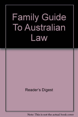 Family guide to Australian law: Digest, Reader's