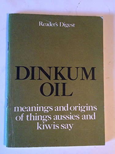 Dinkum Oil (9780909486723) by Reader's Digest