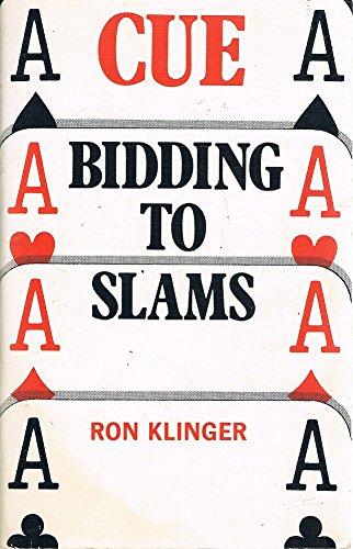 9780909532277: Cue Bidding to Slams