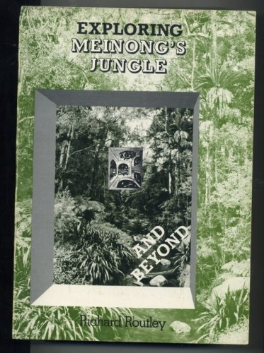 9780909596361: Exploring Meinong's Jungle and Beyond (Departmental monograph / Philosophy Dept., Research School of Social Sciences, Australian National University)