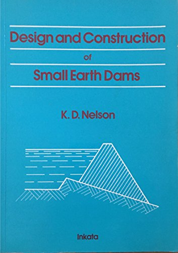 9780909605346: Design & Construction of Small Earth Dams