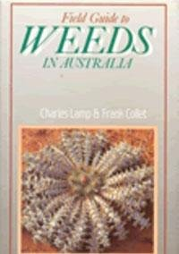 9780909605537: Field Guide to Weeds in Australia