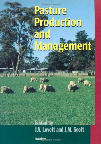 9780909605858: Pasture Production and Management