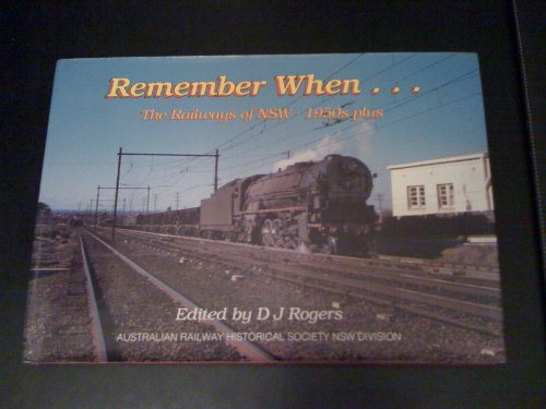 9780909650339: Remember when - the railways of NSW 1950s plus