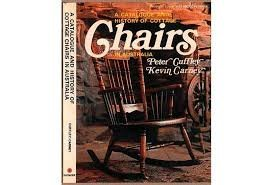 9780909674014: A catalogue and history of cottage chairs in Australia (Pioneer collecting antiques series)