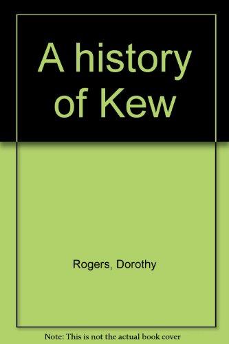 9780909706135: A history of Kew