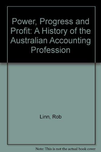 9780909763992: Power, progress & profit: A history of the Australian accounting profession