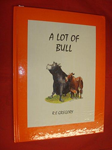 9780909824389: A Lot of Bull