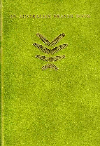9780909827793: An Australian Prayer Book
