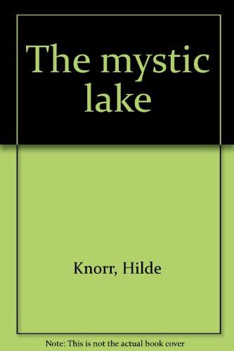 The Mystic Lake: Hilde Knorr