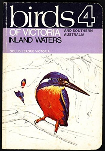 9780909858087: Birds of Victoria and southern Australia 4: inland waters
