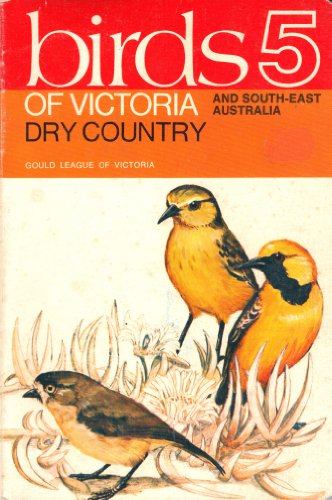 Birds 5 of Victoria Dry Country And: A.J. Reid; N.