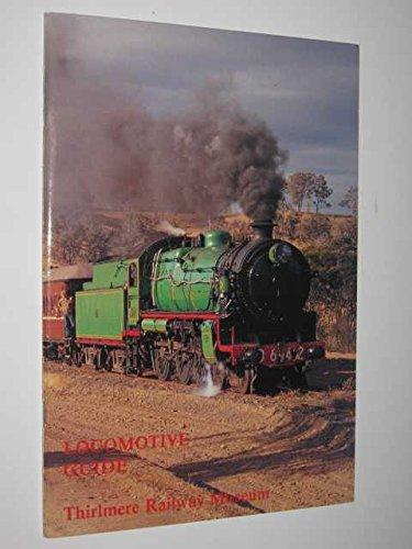 9780909862077: Locomotive Guide - Thirlmere Railway Museum