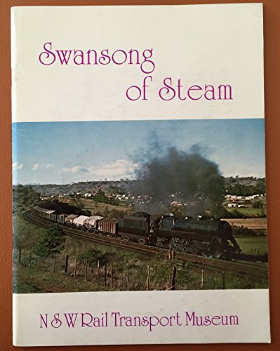 9780909862091: Swansong of Steam
