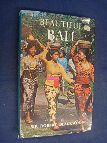Beautiful Bali: Blackwood, Robert