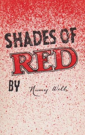 SHADES OF RED Personal and Political Recollections of a Communist to Mark the Occasion of Our Six...